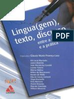 Lingua(Gem), Texto, Discurso - Entre a Reflexão e a Prática - Vol.I