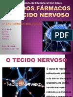A+ç+âO DOS F+üRMACOS NO TECIDO NERVOSO - semin+írio