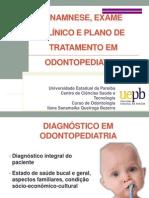 2. Exame Clínico Odontopediatria