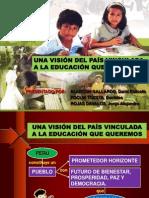 5ª JORNADA (Actividad 2) Una Visión Del País Vinculada a La Educación Que Queremos