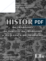 História Do Trabalho Do Direito Do Trabalho e Da Justiça Do Trabalho
