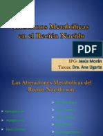 Alteracionesdelmetabolismoenelreciennacido 110923105430 Phpapp02 130402181001 Phpapp01