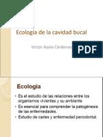 Ecología de La Cavidad Bucal