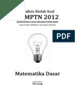 Analisis Bedah Soal SNMPTN 2012 Matematika Dasar