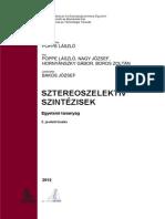 Poppe Laszlo Nagy Jozsef Hornyanszky Gabor Boros Zoltan--Sztereoszelektiv Szintezisek