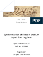 Synchronization of chaos in Erobium doped fiber ring laser
