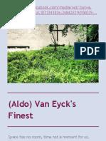 Aldo Van Eyck's Finest
