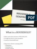 Household Leading 101