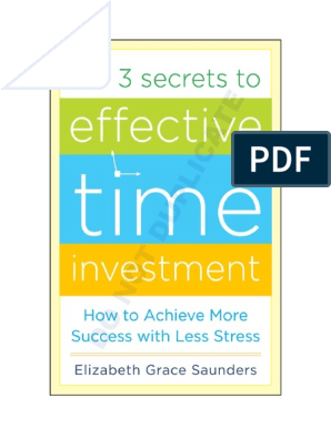 The 3 Secrets To Effective Time Investment PDF Free Download