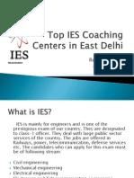 Top IES Coaching Centers in East Delhi