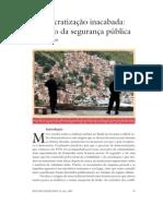 ZALUAR - Democratização inacabada fracasso da segurança publica