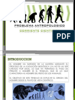 Problema Antropologico, Corriente Cientifica