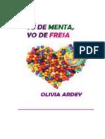 181226523 Ardey Olivia Tu de Menta Yo de Fresa