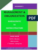 Semester 2 Assgn. 2, Bureaucratic vs Matrix Structure