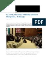 16-06-2014 Grupo Fórmula - En sesión permanente comisiones Unidas de Presupuesto y de Energía .