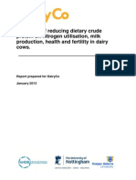 Dairy Co. 2013 the Effect of Reducing Dietary Crude Protein on Nitrogen Utilisation, Milk Production, Health and Fertility in Dairy Cows.