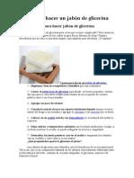 7 Pasos Para Hacer Un Jabón de Glicerina