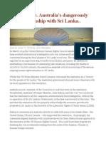 Emily Howie. Australia's Dangerously Close Relationship With Sri Lanka..