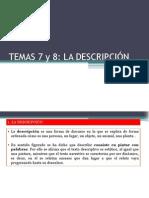 Temas 7 y 8 La Descripcic3b3n