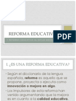 Reforma Educativa y Reforma Educativa Al Estilo Mexicano