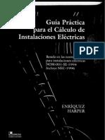 Guia Práctica Para El Cálculo de Instalaciones Eléctricas - Harper