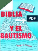 La Biblia y El BAUTISMO - Robert G. Rayburn