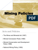 Mining Policies Revised