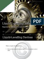 Liquid Levelling Devices