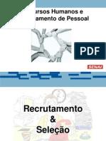 174649295 3 Recrutamento Selecao e Entrevista Ppt