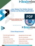 Case Study For Online Social Games as Desktop Application