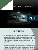 Budismo, Zen y Taoismo,Clase4