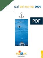 Listino prezzi dei marina 2009