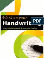 Work on Your handwriting