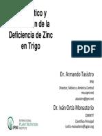 TRIGO Diagnóstico y Corrección de La Deficiencia de Zinc en Trigo Por Dr. Armando Tasistro Del IPNI y Dr. Iván Ortiz-Monasterio Del CIMMYT