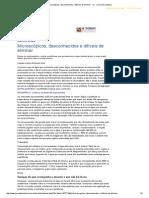 Microscópicos, Desconhecidos e Difíceis de Eliminar - JL - Jornal de Londrina