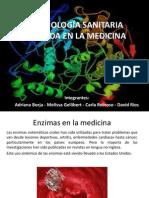 Enzimología Sanitaria Aplicada en La Medicina
