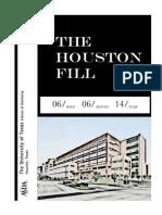 The Houston Fill June 2014
