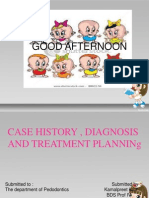 Case History , Diagnosis and Treatment Planning