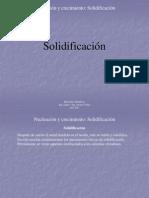 002 - Nucleacion y Crecimiento - Solidificación