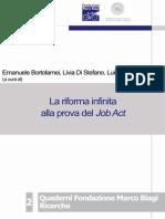 La Riforma Infinita Alla Prova Del Job Act - Emanuele Bortolamei, Livia Di Stefano, Luigi Matrundola