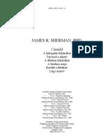 James r. Sherman Csináld