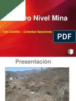 Exposicion Nuevo Nivel Mina