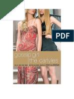1. Gossip Girl - The Carlyles