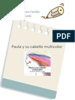 Recursos Para Familia y Escuela- Paula y Su Cabello Multicolor
