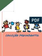 Coleção Proinfantil Produção Culturak