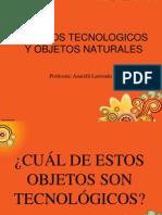 Objetos Tecnologicos y Objetos Naturales