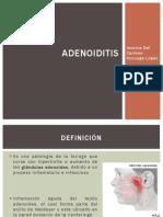 Adenoid It Is