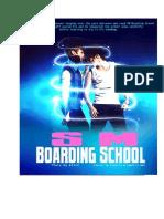 SM Boarding School