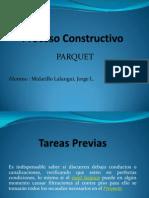 Proceso Constructivo Parquet