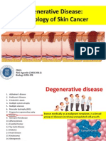 Degenerative Disease the Biology of Skin Cancer